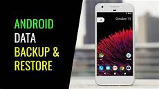 Backup Android Phone How To Backup And Restore Android Phone Youtube