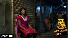 Kolkata Red Light Area Picture Most Safe And Cheap Red Light Area Or Prostitution