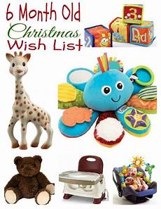 gift ideas for my 6 month s wish list