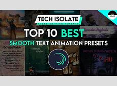 Top 10 Best Smooth Text Animation Presets   Alight Motion