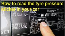 Correct Tyre Pressure Chart Nz How To Read The Tyre Pressure Sticker In Your Car Youtube