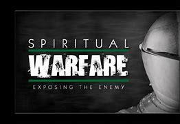 Image result for spiritual warefare picture