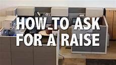 How Do I Ask For A Raise How To Ask For A Raise The Best Way To Approach Your Boss