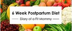 Diet Chart For Mother Diary Of A Fit Mommyhealthy 6 Week Postpartum Diet Plan
