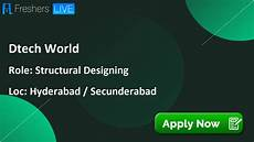 Structural Designer Salary Dtech World Structural Designing Jobs In Hyderabad