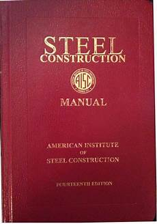 Steel Construction Manual 14th Edition Pdf Aisc Steel Construction Manual 2011 14th Ed Hardcover