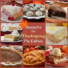 10 desserts for thanksgiving pie edition mrfood
