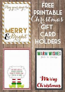 Free Printable Gift Cards Printable Christmas Gift Card Holders The Girl Creative