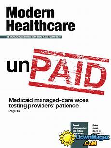 Modern Healthcare Modern Healthcare 24 04 2017 187 Download Pdf Magazines
