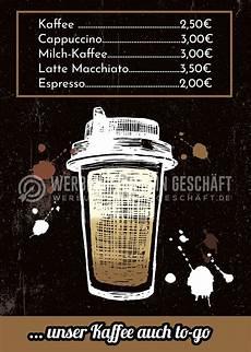 kaffe plakat kaffee auch to go plakat werbetafel f 252 r dein cafe