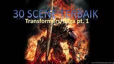 Malvorlagen Transformers Saga 30 Adegan Terbaik Dalam Transformers Saga 2007 2017