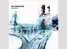 Radiohead   OK Computer   Releases   Discogs