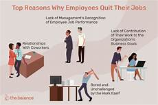 I Don T Have A Job Top 10 Reasons Why Employees Quit