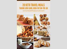 20 Keto Travel Meals: Taking Low Carb, High Fat On the Go