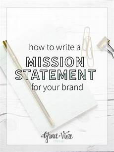 How To Write A Mission Statement Best 25 Business Mission Statement Ideas On Pinterest