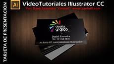 Plantillas Para Tarjetas De Presentacion Tarjeta De Presentaci 243 N Videotutorial Illustrator By