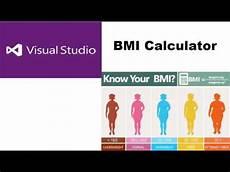 Bmi Calculator Visual Bmi Calculator In Visual Basic Part 1 Visual Studio