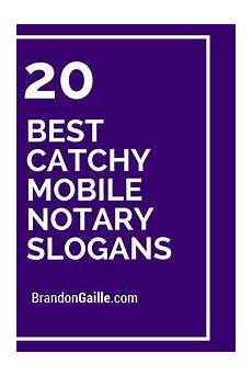 Catchy Tutoring Slogans 45 Best Catchy Mobile Notary Slogans Mobile Notary