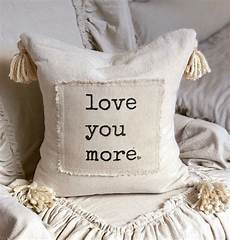 custom handmade pillow cover with saying you more