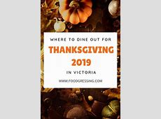 Where to Dine out for Thanksgiving in Victoria, BC 2019