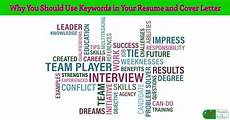 How To Use Keywords Why You Should Use Keywords In Your Resume And Cover Letter