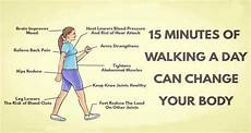 How To Keep Minutes 15 Minutes Of Walking A Day Can Change Your Body