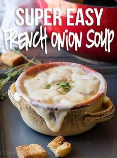 Light Onion Soup Recipe Easy French Onion Soup Recipe I Wash You Dry
