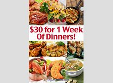 Cheap Family Dinner Ideas   $30 for 1 Week of Dinners