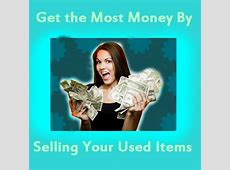 Sell Old Stuff Online & Make Easy Money with it