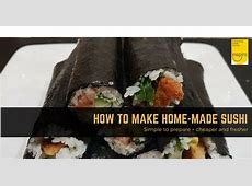 How to make delicious home made sushi