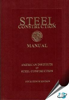 Steel Construction Manual 14th Edition Pdf Steel Construction Manual 14th Edition Aisc 1564240606