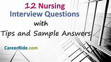 Interview Questions For Nurse Managers Nursing Interview Questions And Answers General