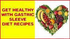 get healthy with gastric sleeve diet recipes