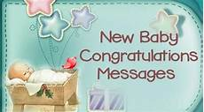 Congratulations Sayings For New Baby New Baby Congratulations Messages Newborn Baby Wishes Sample