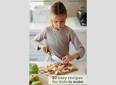 20 Easy Recipes for Kids to Make   Kids cooking recipes