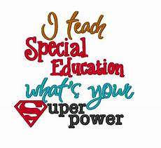 i teach special education whats your superpower instant