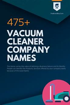 Cleaner Company Names 476 Best Vacuum Cleaner Company Names Thebrandboy Com