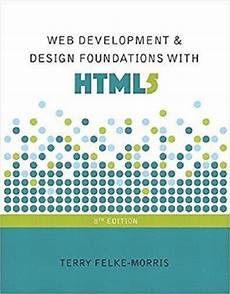 Web Development Design Foundations With Html5 Web Development And Design Foundations With Html5 8th