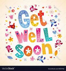 Words For A Get Well Card Get Well Soon Card Royalty Free Vector Image Vectorstock