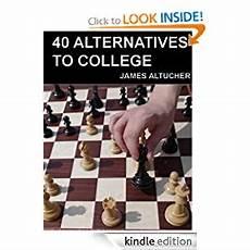 Alternatives To College 40 Alternatives To College My New Book Altucher