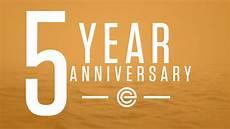 Five Years From Now 5 Year Anniversary Edge Church