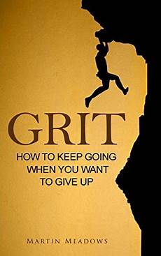 How To Keep Minutes Book Review Grit How To Keep Going When You Want To Give Up
