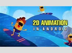 Best 2D Animation Apps for Android in 2020   YouTube