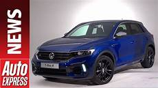 2019 volkswagen t roc new 2019 vw t roc r meet the 296bhp performance suv