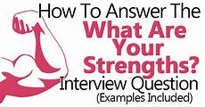 Strengths And Weaknesses Answers What Are Your Strengths And Weaknesses Example Answers