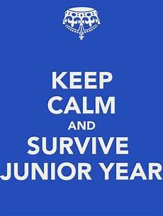 Junior Year Keep Calm And Survive Junior Year Poster Armando Pizano