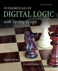 Advanced Digital Logic Design Using Verilog Fundamentals Of Digital Logic With Verilog Design 3