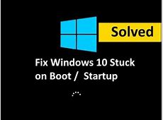 Fix Windows 10 Freezes on Startup / Booting (Solved)   YouTube