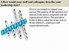 Describe Your Leadership Style 44 Leadership Interview Questions And Answers