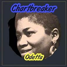 Chart Breaker Chartbreaker Odetta Mp3 Buy Full Tracklist